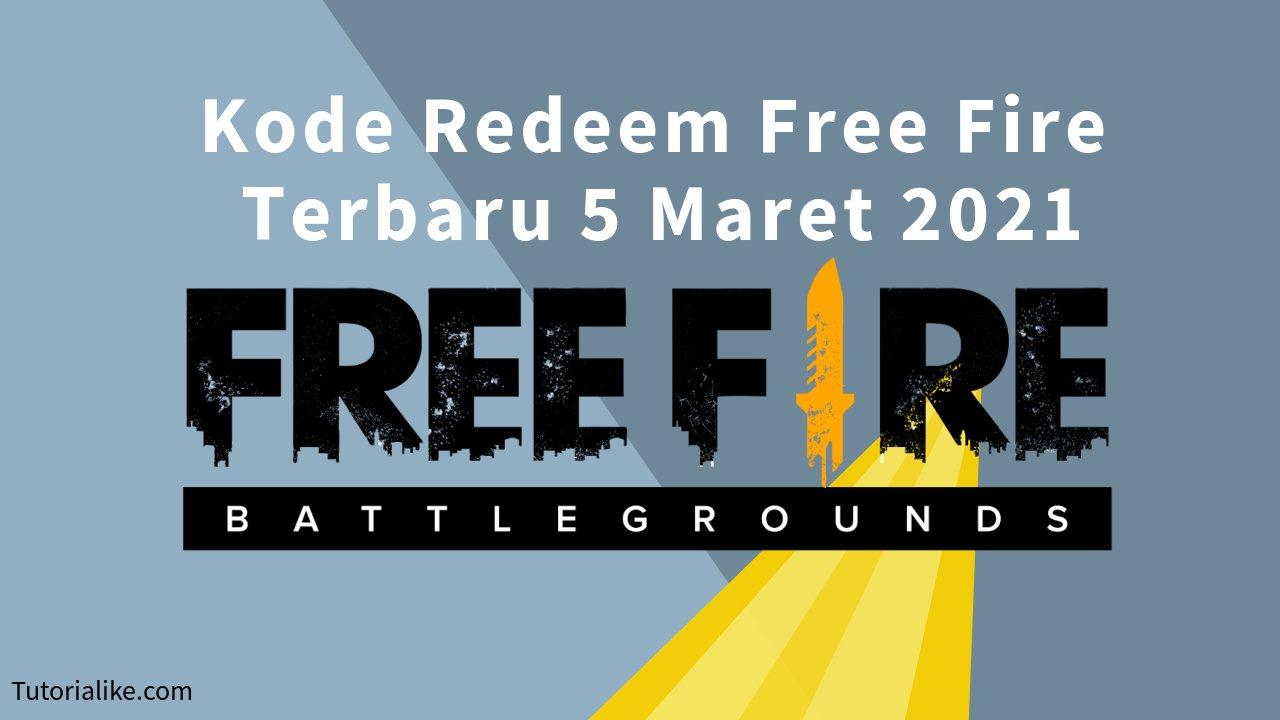 Masih Fresh ! Kode Redeem Free Fire (FF) 5 Maret 2021 Terbaru