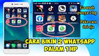 Cara Membuat 2 Whatsapp Dalam 1 HP Di Semua Android