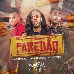 Paredão (Com Dadá Boladão e MC JottaPê)