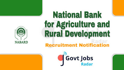 NABARD Recruitment Notification 2019, NABARD Recruitment 2019 Latest, govt jobs in India, central govt jobs, govt jobs in banks, latest NABARD Recruitment update