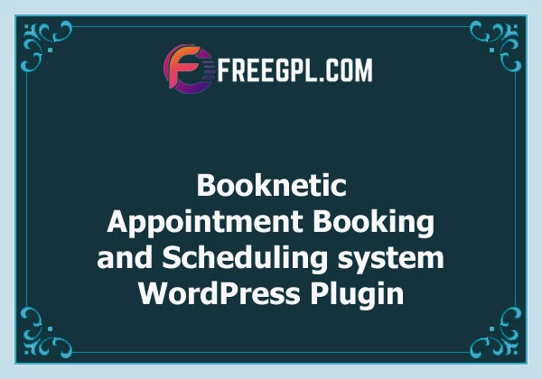 Booknetic - WordPress Appointment Booking and Scheduling system Plugin Nulled Download Free