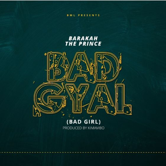 Barakah The Prince - Bad Girl