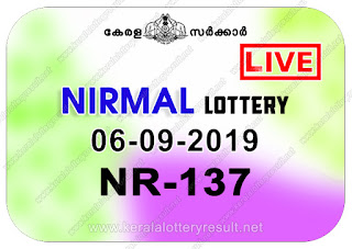 KeralaLotteryResult.net, kerala lottery kl result, yesterday lottery results, lotteries results, keralalotteries, kerala lottery, keralalotteryresult, kerala lottery result, kerala lottery result live, kerala lottery today, kerala lottery result today, kerala lottery results today, today kerala lottery result, Nirmal lottery results, kerala lottery result today Nirmal, Nirmal lottery result, kerala lottery result Nirmal today, kerala lottery Nirmal today result, Nirmal kerala lottery result, live Nirmal lottery NR-137, kerala lottery result 06.09.2019 Nirmal NR 137 06 September 2019 result, 06 09 2019, kerala lottery result 06-09-2019, Nirmal lottery NR 137 results 06-09-2019, 06/09/2019 kerala lottery today result Nirmal, 06/9/2019 Nirmal lottery NR-137, Nirmal 06.09.2019, 06.09.2019 lottery results, kerala lottery result September 06 2019, kerala lottery results 06th September 2019, 06.09.2019 week NR-137 lottery result, 06.9.2019 Nirmal NR-137 Lottery Result, 06-09-2019 kerala lottery results, 06-09-2019 kerala state lottery result, 06-09-2019 NR-137, Kerala Nirmal Lottery Result 06/9/2019