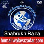 http://www.humaliwalayazadar.com/2017/09/shahrukh-raza-naqvi-nohay-2018.html