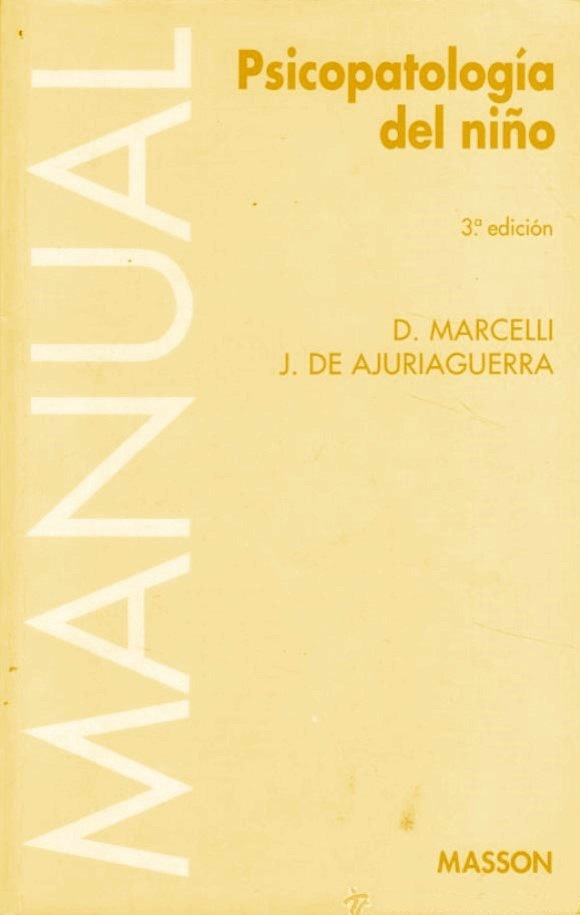 Psicopatología del niño, 3ra. Edición – D. Marcelli