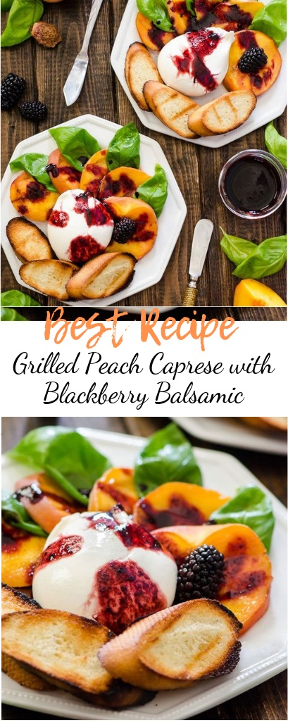 Grilled Peach Caprese with Blackberry Balsamic #healthyfood #dietketo