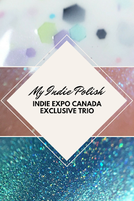my indie polish indie expo canada exclusive trio
