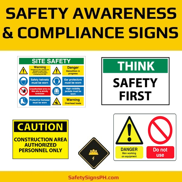 Safety Awareness & Compliance Signs