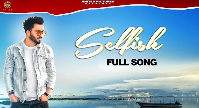 Selfish Lyrics - Nishan Hans, Prabh Sidhu