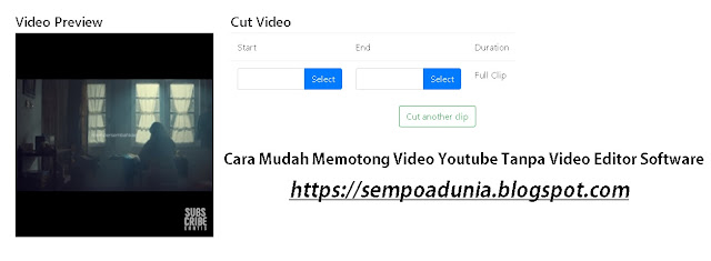 Cara Mudah Memotong Video Youtube Tanpa Video Editor Software