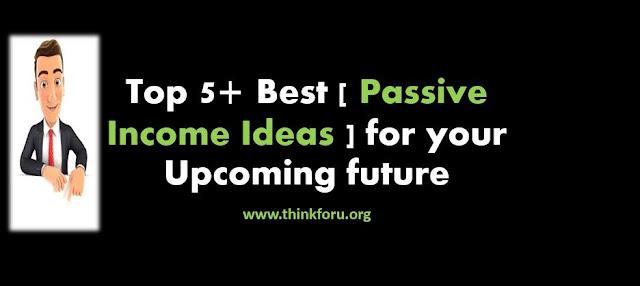 Passive Income Idea