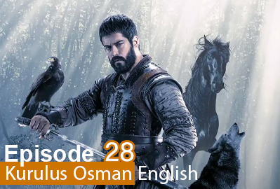 episode 28 from Kurulus Osman
