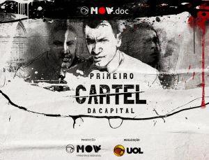 """UOL lança série documental: """"PCC - Primeiro Cartel da Capital"""""""