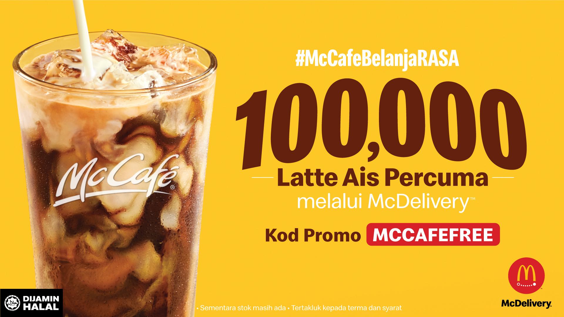 100,000 McCafé Iced Latte Percuma Untuk Rakyat Malaysia  Pada Bulan Oktober Sempena Hari Kopi Antarabangsa