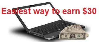 The easiest way to earn $30 online-earn money online