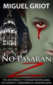 No-pasarán-Z-Miguel-Griot
