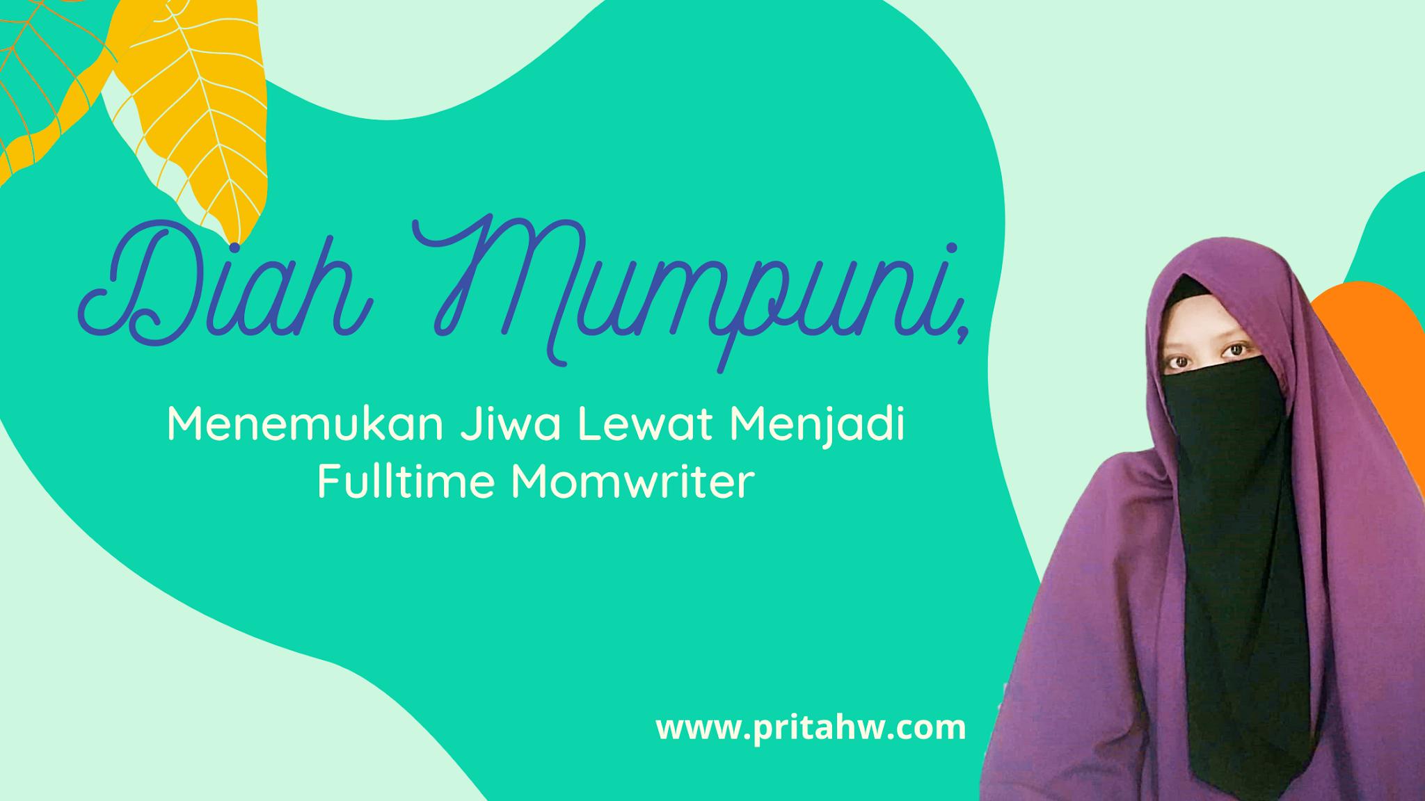 Diah Mumpuni Afrianti momwriter Jember