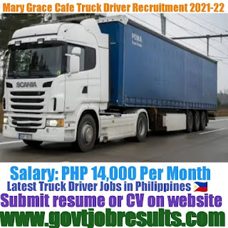 Mary Grace Foods Delivery Truck Driver Recruitment 2021-22
