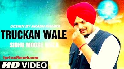 Truckan Wale Lyrics | Sidhu Moose Wala |