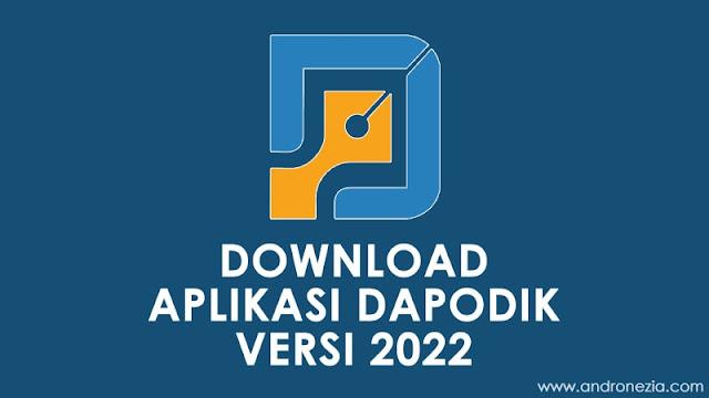 Download Aplikasi Dapodik 2022