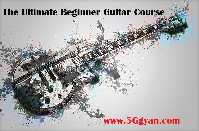 The Ultimate Beginner Guitar Course