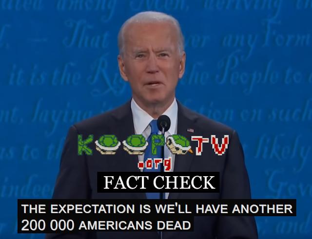 Joe Biden fact check coronavirus 200,000 Americans dead 2020 presidential debate