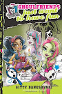Monster High Ghoulfriends Just Want to Have Fun Book Item