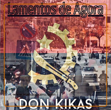 Don Kikas - Lamentos De Agora - Download mp3