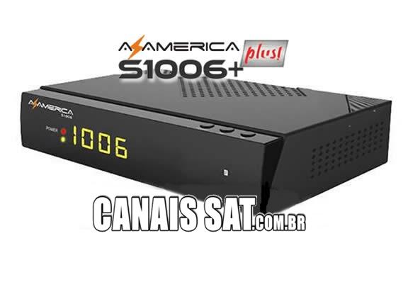 Azamerica S1006 Plus HD Nova Atualização V1.09.21896 - 21/06/2020