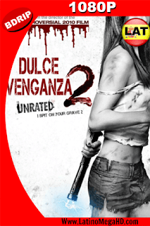 Dulce venganza 2 (2013) Latino HD BDRIP 1080P - 2013