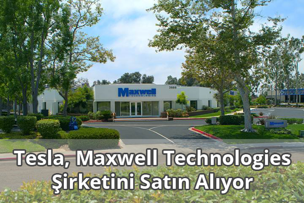 Tesla, Maxwell Technologies Şirketini Satın Alıyor