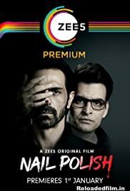 Nail Polish (2021) Full Hindi Movie Download
