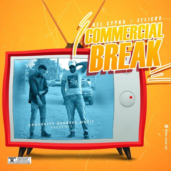 Kel Cypha x Eflicks – Commercial Break (EP)