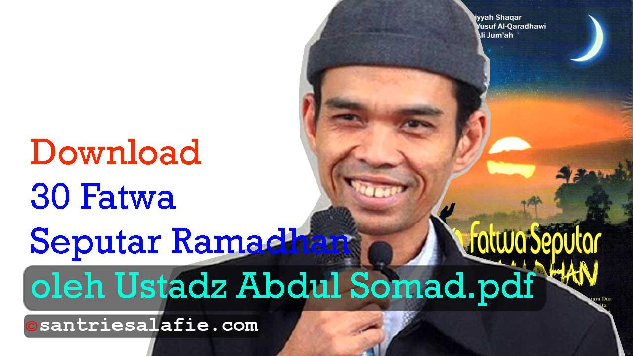 Download 30 Fatwa Seputar Ramadhan oleh Ustadz Abdul Somad pdf by Santrie Salafie
