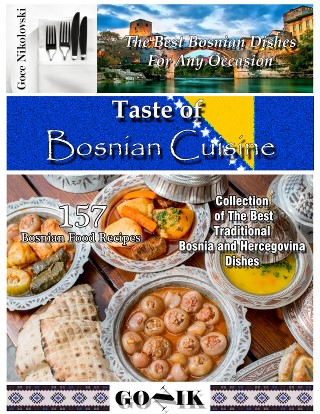 Taste of Bosnian Cuisine