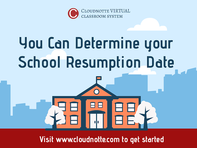 YOU CAN DETERMINE YOUR SCHOOL RESUMPTION DATE