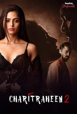 Charitraheen 2019 S02 Hindi Complete 720p WEB-DL 1.5GB