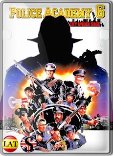 Loca Academia de Policía 6: Ciudad Sitiada (1989) HD 1080P LATINO/ESPAÑOL/INGLES