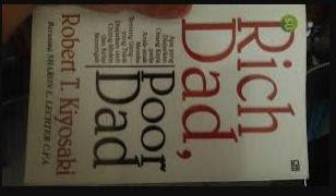 Rich Dad Poor Dad - Robert Kiyokasi