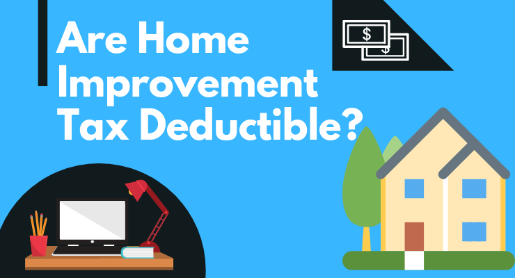 are home improvement tax deductible