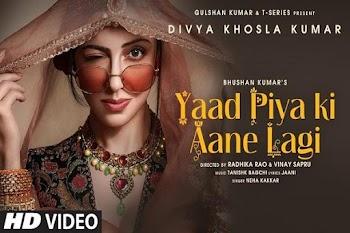 Divya khosla :'याद पिया की आने लगी' का नया वर्जन , यूट्यूब पर 24 घंटे में 10 मिलियन व्यूज क्रॉस कर लिए हैं.