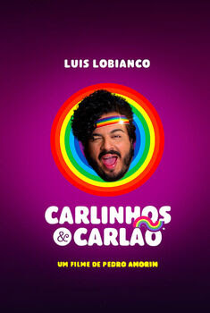 Carlinhos e Carlão Torrent - WEB-DL 1080p Nacional