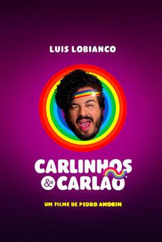 Carlinhos e Carlão Torrent – WEB-DL 1080p Nacional