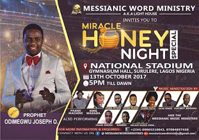 Prophet Joseph Holds Miracle Honey Night Special
