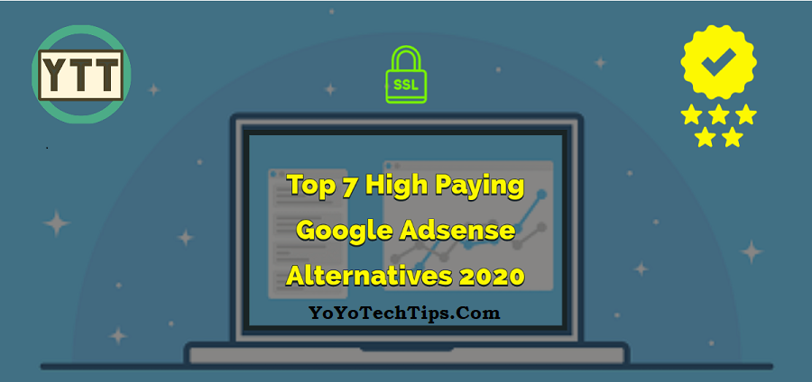 Top 7 High Paying Google Adsense Alternatives 2020