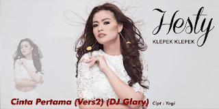 Lirik Lagu Hesty Klepek Klepek - Cinta Pertama Ver. 2