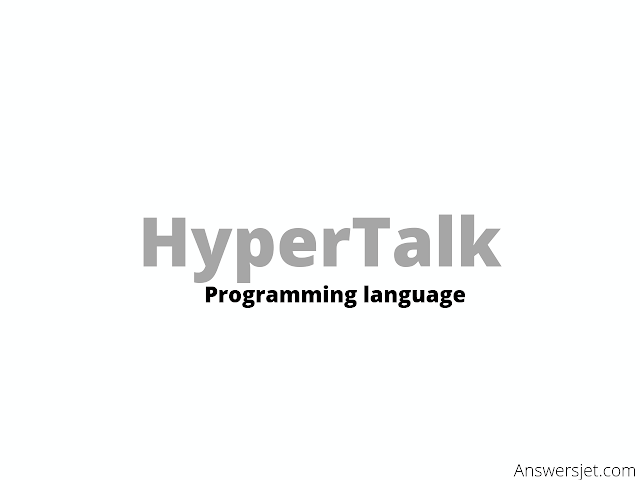 HyperTalk Programming Language: History, Features and Applications