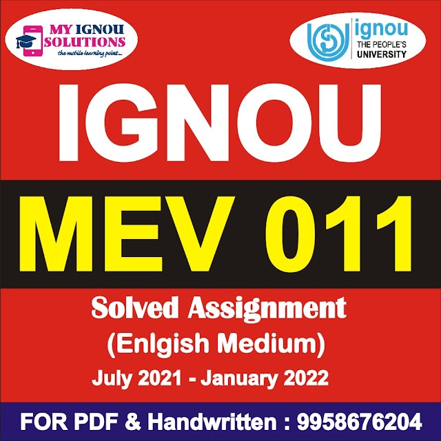MEV 011 Solved Assignment 2021-22