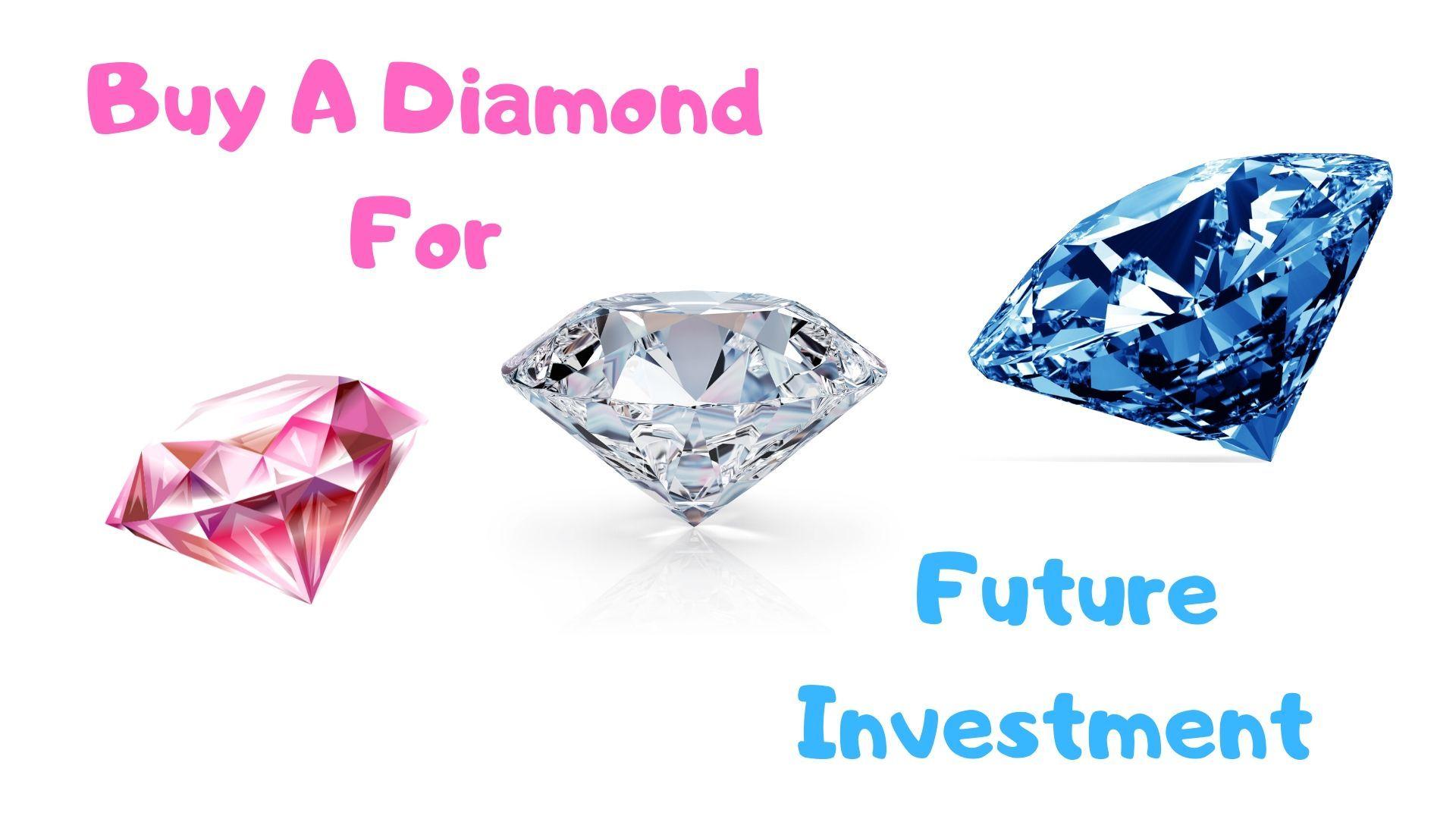 invest in diamonds