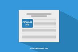 Cara Membuat Iklan Parallax AdSense di Blogger